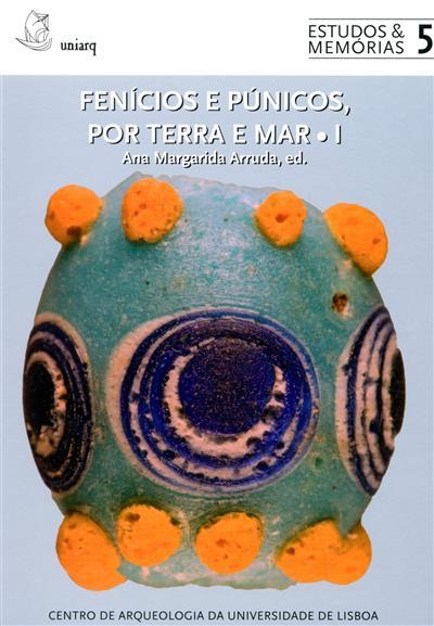 Fenícios e Púnicos, por terra e mar (do VI Congresso Internacional de Estudos Fenícios e Púnicos)
