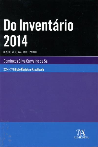 Do inventário (Domingos Silva Carvalho de Sá  )