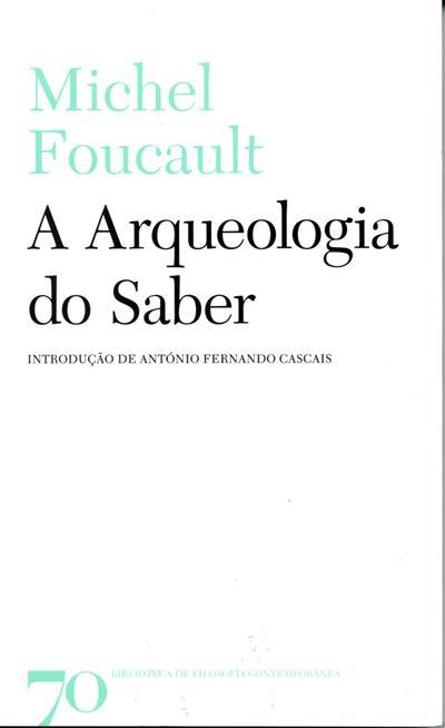 A arqueologia do saber (Michel Foucault)
