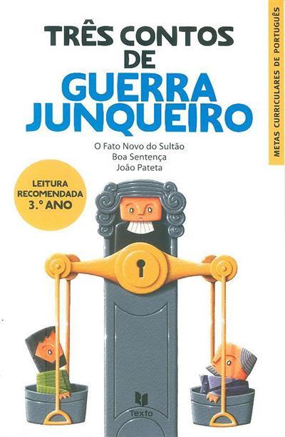 Três contos de Guerra Junqueiro (il. Rui Castro)