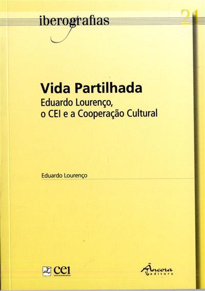 Vida partilhada (rec., sel. de textos Alexandra Isidro, Rui Jacinto, Virgílio Bento)