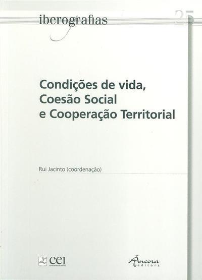 Condições de vida, coesão social e cooperação territorial (Carlos Sousa Reis... [et al.])