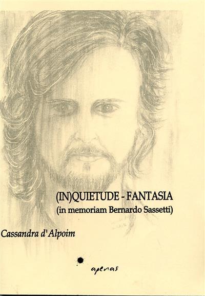 (In)quietude-fantasia (Cassandra d'Alpoim)