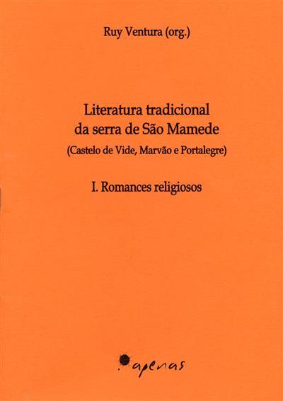 Literatura tradicional da serra de São Mamede (org. Ruy Ventura)