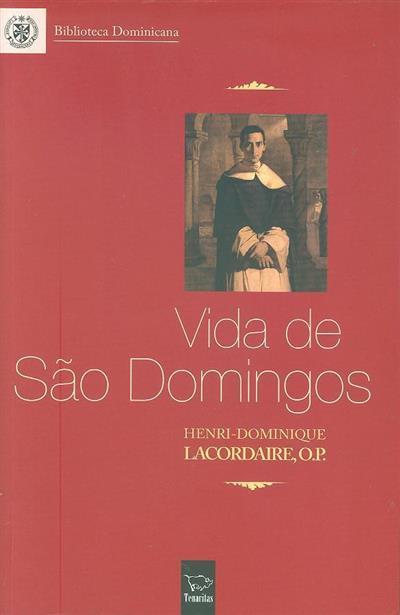 Vida de São Domingos ; (Henri-Dominique Lacordaire)