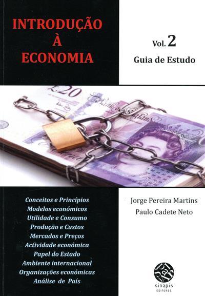 Introdução à economia (Jorge Pereira Martins, Paulo Cadete Neto)