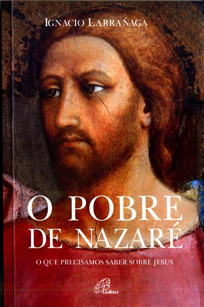 O pobre de Nazaré (Ignacio Larrãnaga)