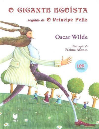 O gigante egoísta ; (de Oscar Wilde)