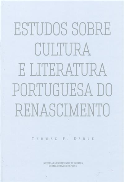 Estudos sobre cultura e literatura portuguesa do Renascimento (Thomas F. Earle)