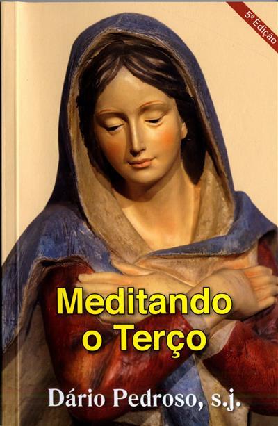 Meditando o terço (Dário Pedroso)