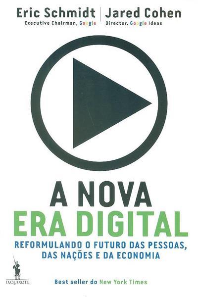 A nova era digital (Eric Schmidt, Jared Cohen)