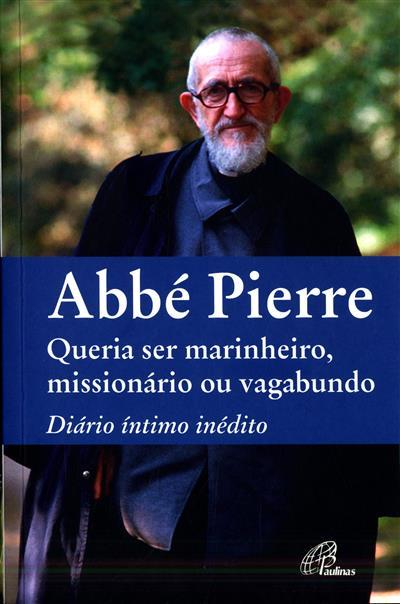 Abbé Pierre (org. Denis Lefèvre)