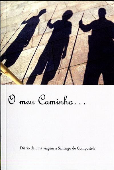 O meu caminho (Jorge Manuel Pereira Cardoso)
