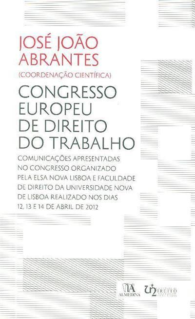 Congresso Europeu de Direito do Trabalho (coord. cient. José João Abrantes)