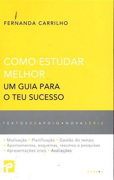Como estudar melhor (Fernanda Carrilho)