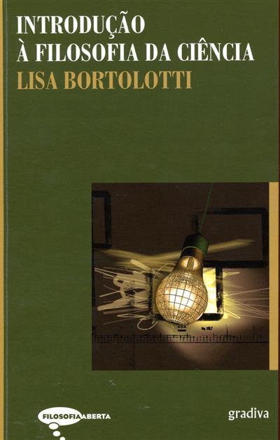 Introdução à filosofia da ciência (Lisa Bortolotti)