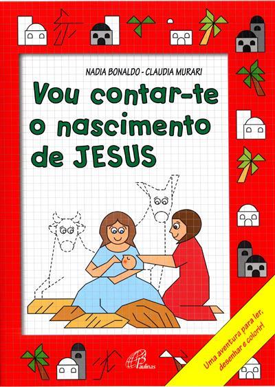 Vou contar-te o nascimento de Jesus (Nadia Bonaldo)