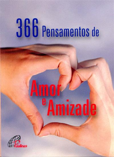 366 pensamentos de amor e amizade (org. Paulinas Colômbia)