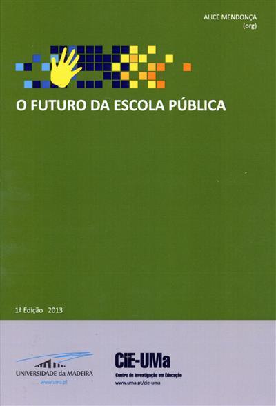 O futuro da escola pública (org. Alice Mendonça)