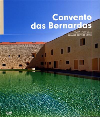 Convento das Bernardas (ed. José Manuel das Neves)