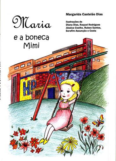 Maria e a boneca Mimi (Margarida Castelão Dias)