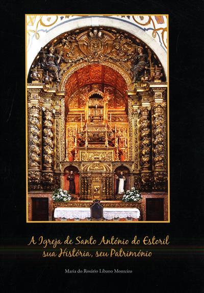A igreja de Santo António do Estoril (Maria do Rosário Líbano Monteiro)