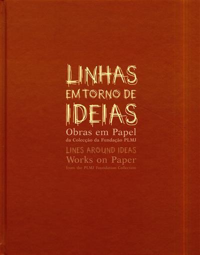 Linhas em torno de ideias (comis. Miguel Amado)