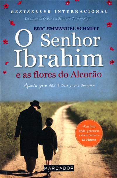 O senhor Ibrahim e as flores do Alcorão (Eric-Emmanuel Schmitt)