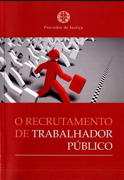 O recrutamento de trabalhador público (Ana Fernanda Neves)
