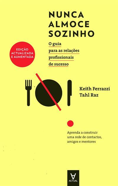 Nunca almoce sozinho (Keith Ferrazzi, Tahl Raz)