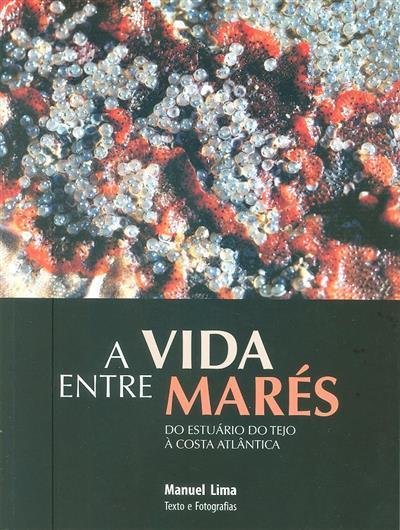 A vida entre marés (texto e fot. Manuel Lima)