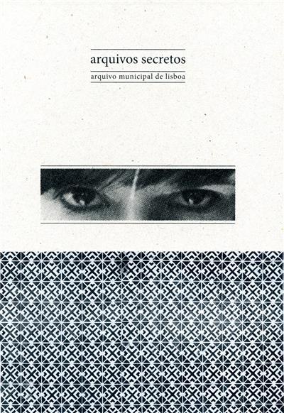 Arquivos secretos (curadoria Sofia Castro)