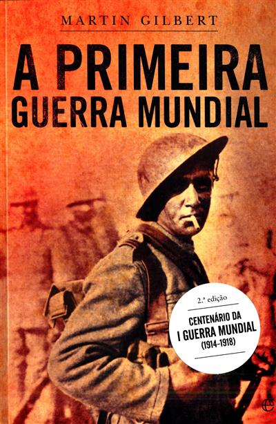 A Primeira Guerra Mundial (Martin Gilbert)