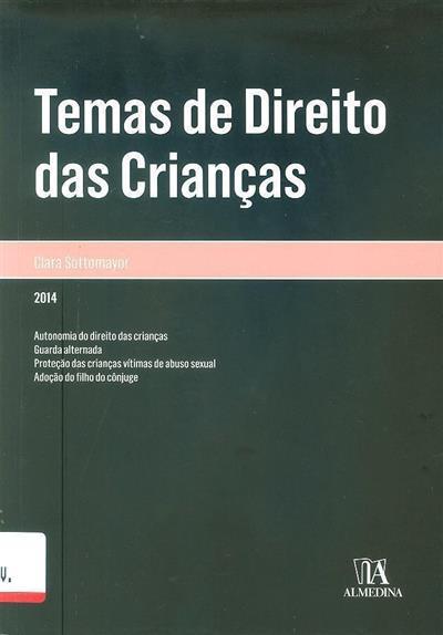Temas de direito das ? crianças (Maria Clara Sottomayor ?)
