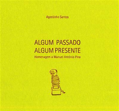 Algum passado algum futuro (Agostinho Santos... [et al.])