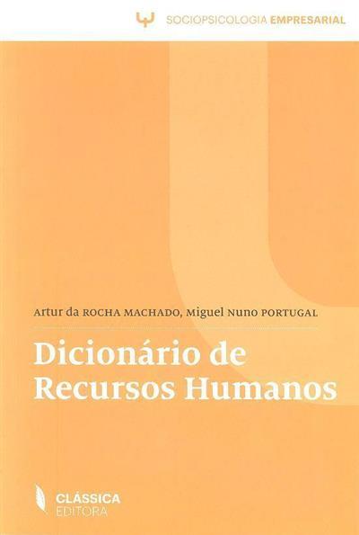 Dicionário de recursos humanos (Artur da Rocha Machado, Miguel Nuno Portugal)