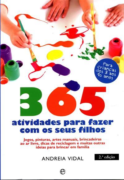 365 atividades para fazer com os seus filhos (Andreia Vidal)