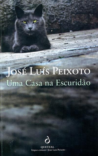 Uma casa na escuridão (José Luís Peixoto)
