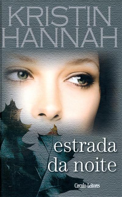 Estrada da noite (Kristin Hannah)
