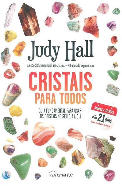 Cristais para todos (Judy Hall)