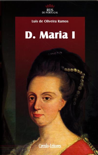 D. Maria I (Luís de Oliveira Ramos)