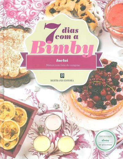 7 dias com a Bimby (dir. Isabel Padinha)
