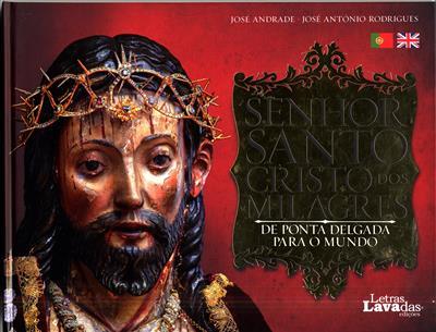 Senhor Santo Cristo dos Milagres (texto José Andrade)