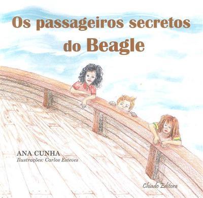 Os passageiros secretos do Beagle (Ana Cunha)