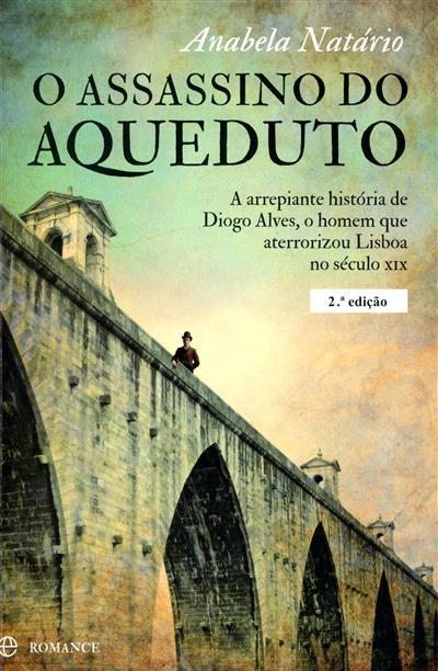 O assassino do aqueduto (Anabela Natário)