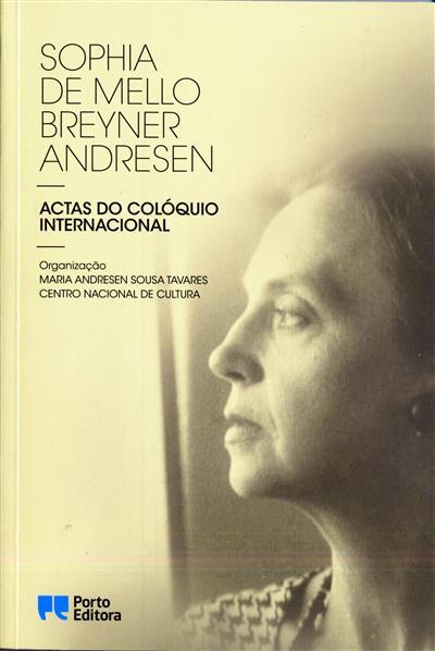 Sophia de Mello Breyner Andresen (do Colóquio Internacional Sophia...)