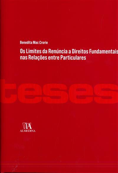 Os limites da renúncia a direitos fundamentais nas relações entre particulares (Benedita Mac Crorie ?)