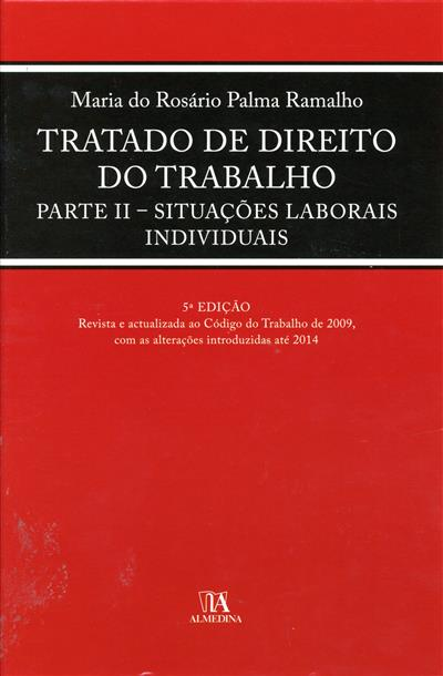 Tratado de direito do trabalho (Maria do Rosário Palma Ramalho)