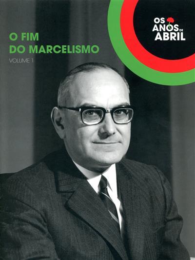 O fim do marcelismo (coord. Pedro Lauret)