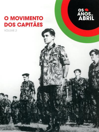 O movimento dos capitães (coord. Pedro Lauret)